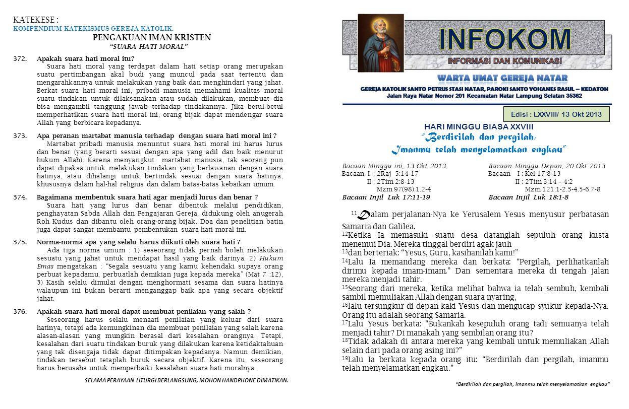 PENGUMUMAN GEREJA 1.Petugas Liturgi Minggu depan, 20 Oktober 2013 : Hari Minggu Evangelisasi.