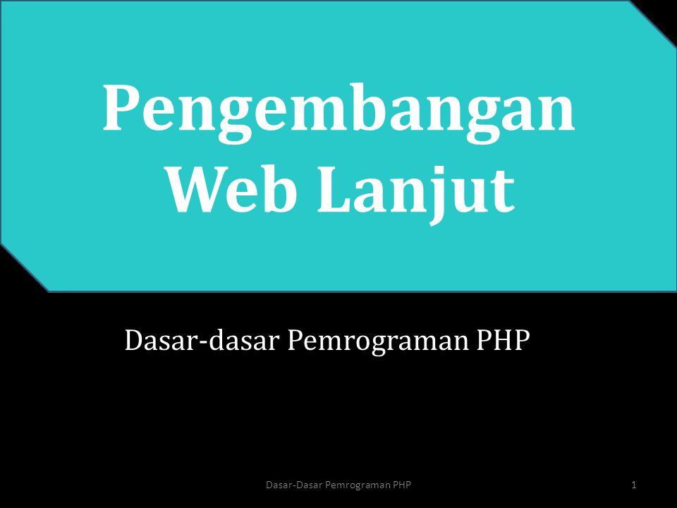 PHP String >> rangkaian karakter >> dapat berupa teks dalam tanda kutip single ('_') atau double( _ ) 12Dasar-Dasar Pemrograman PHP