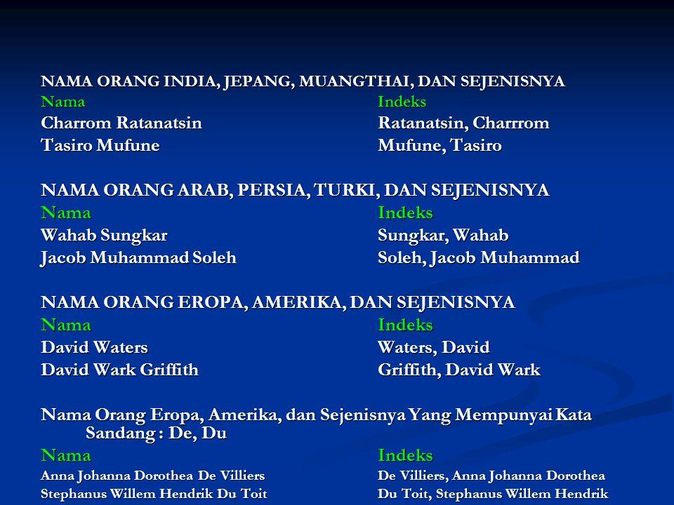 NAMA INDONESIA DENGAN MENGGUNAKAN Sri, Tri NamaIndeks Sri BudijonoSri Budijono Tri AhmadiTri Ahmadi SrijonoSrijono Untuk Sri Wardani DhamayantiDhamayanti, Sri Wardani