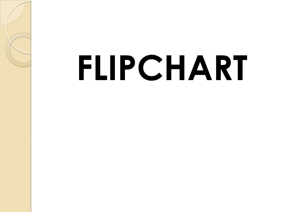 PEMBUAT FLIPCHART ADALAH ????