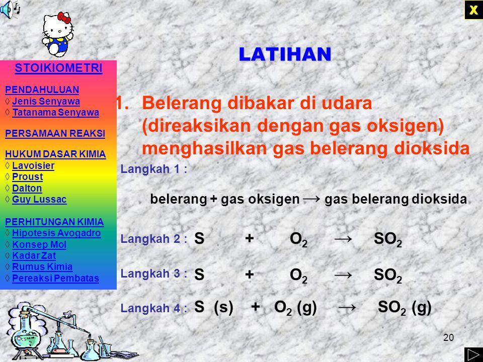 19 CONTOH PENULISAN Langkah 1 : natrium + gas klor → natrium klorida Langkah 2 : Na + Cl 2 → NaCl Langkah 3 : 2Na + Cl 2 → 2NaCl Langkah 4 : 2Na (s) + Cl 2 (g) → 2NaCl(s) XXXX Logam natrium bereaksi dengan gas klor menghasilkan suatu zat padat berwarna putih yang rasanya asin.
