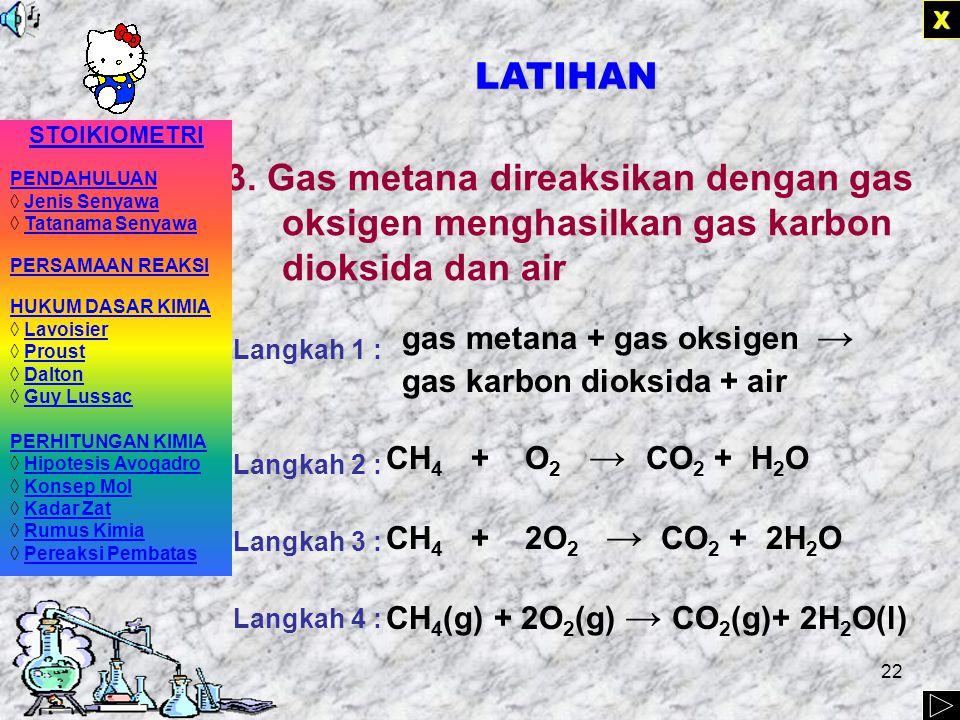 21 2. Kristal kalsium dimasukkan ke dalam larutan asam klorida (HCl) menjadi larutan kalsium klorida dan gas hidrogen Langkah 1 : Langkah 2 : Langkah