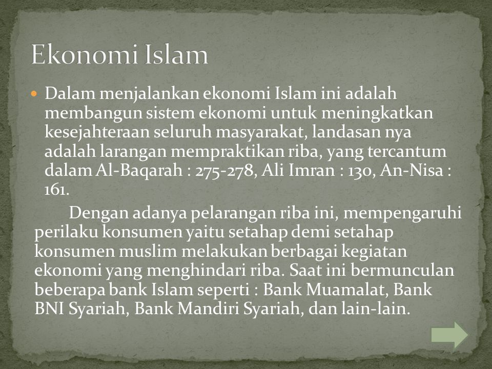 Dalam menjalankan ekonomi Islam ini adalah membangun sistem ekonomi untuk meningkatkan kesejahteraan seluruh masyarakat, landasan nya adalah larangan