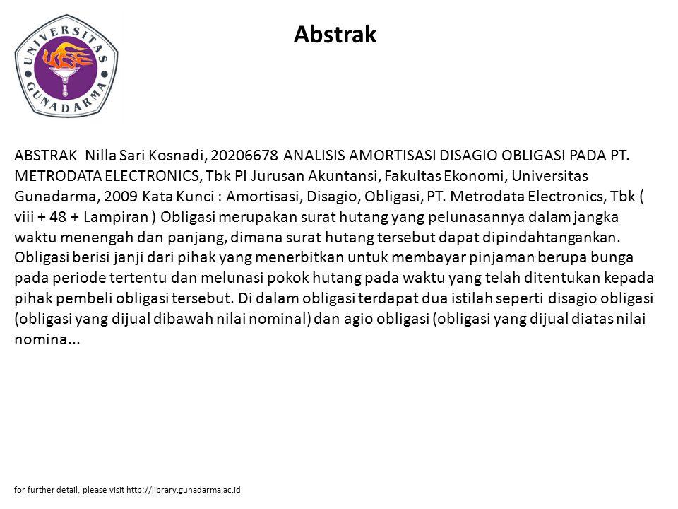 Abstrak ABSTRAK Nilla Sari Kosnadi, 20206678 ANALISIS AMORTISASI DISAGIO OBLIGASI PADA PT.