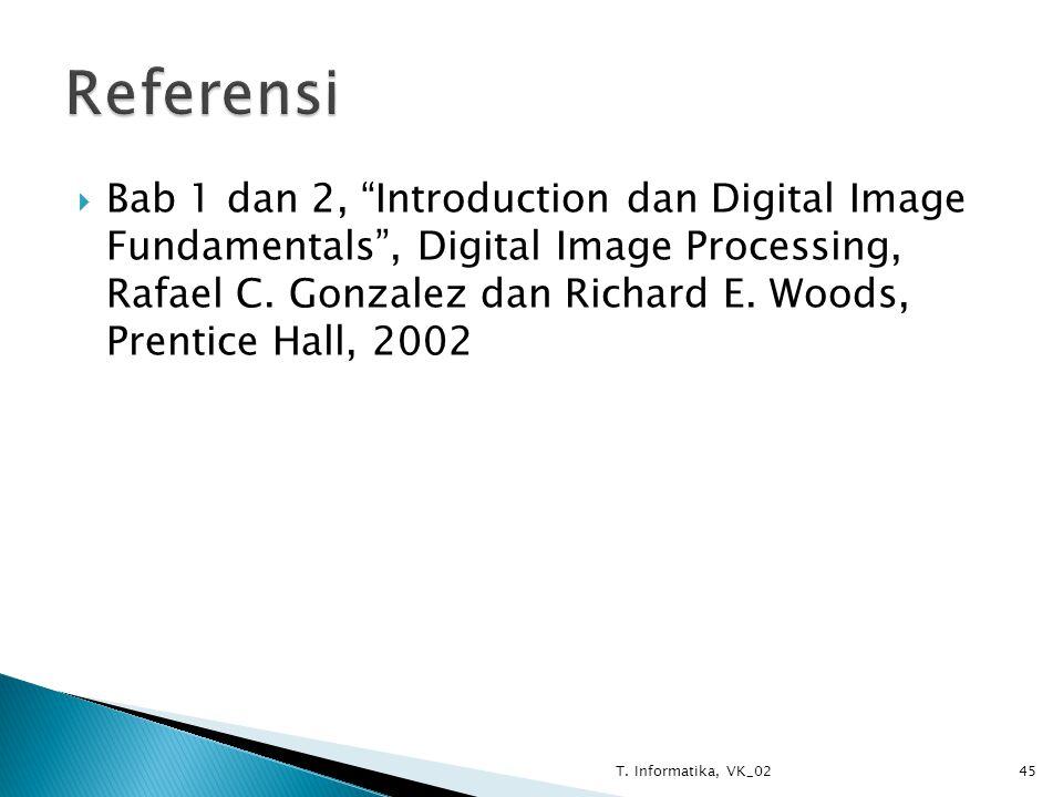  Bab 1 dan 2, Introduction dan Digital Image Fundamentals , Digital Image Processing, Rafael C.