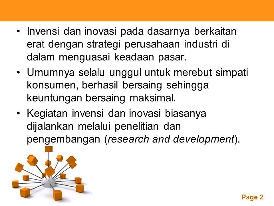 Powerpoint Templates Page 2 Invensi dan inovasi pada dasarnya berkaitan erat dengan strategi perusahaan industri di dalam menguasai keadaan pasar. Umu