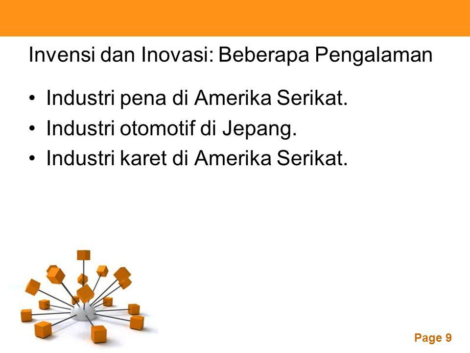 Powerpoint Templates Page 9 Invensi dan Inovasi: Beberapa Pengalaman Industri pena di Amerika Serikat. Industri otomotif di Jepang. Industri karet di