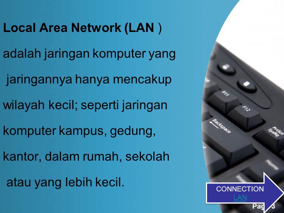 Page 2 Internet connection Disini kami akan menjelaskan tentang cara pengkoneksian komputer yang berada dibawah sebuah jaringan lokal (LAN) dan terhubung langsung dengan internet melalui sebuah modem.