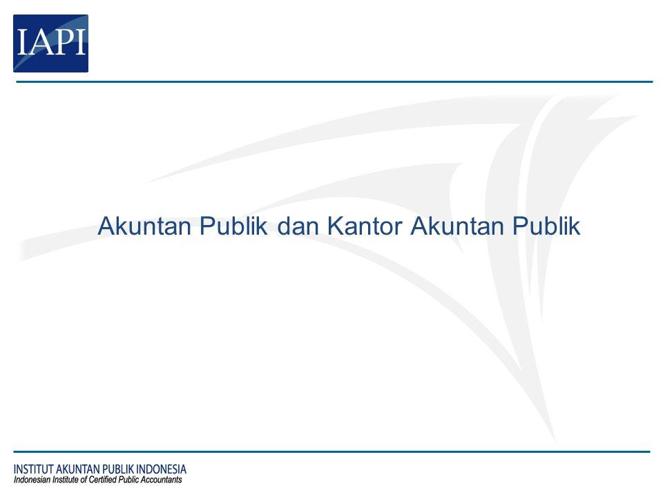 Akuntan Publik dan Kantor Akuntan Publik