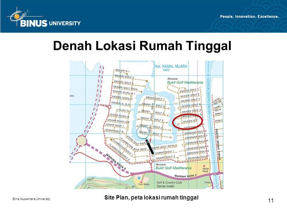 Bina Nusantara University 11 Denah Lokasi Rumah Tinggal Site Plan, peta lokasi rumah tinggal
