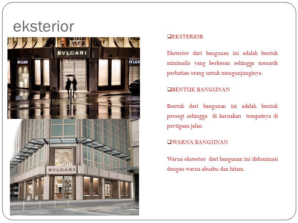 eksterior  EKSTERIOR Eksterior dari bangunan ini adalah bentuk minimalis yang berkesan sehingga menarik perhatian orang untuk mengunjunginya.  BENTU