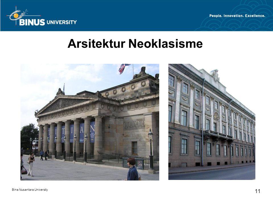 Bina Nusantara University 11 Arsitektur Neoklasisme