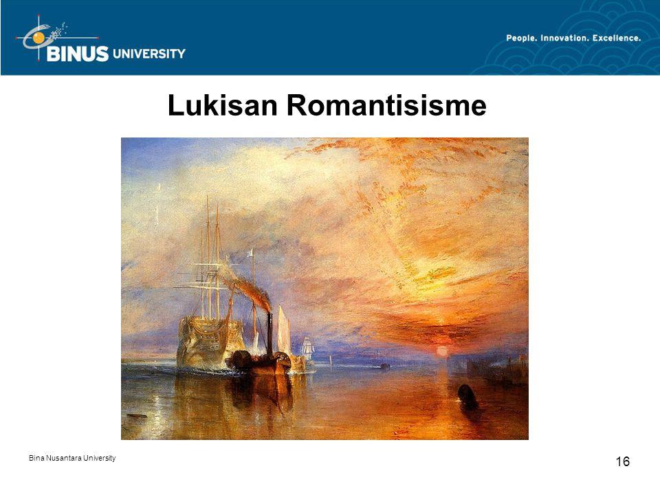 Bina Nusantara University 16 Lukisan Romantisisme
