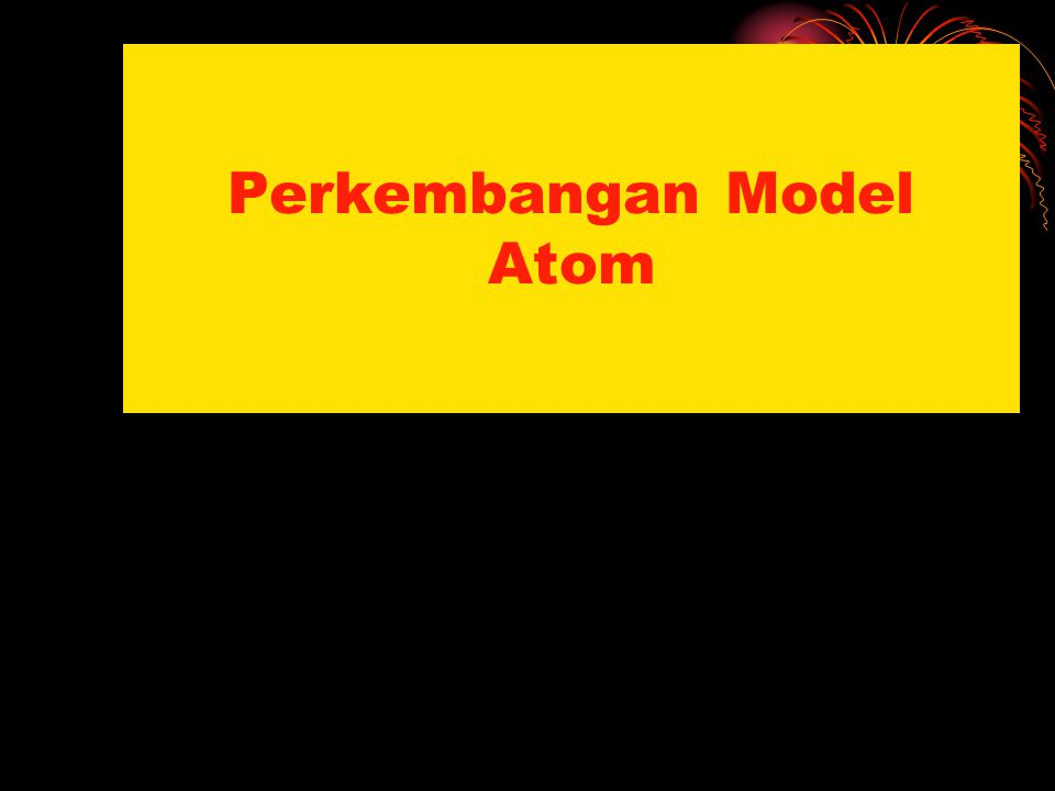 MODEL ATOM RUTHERFORD INTI ATOM (+) ELEKTRON (-)