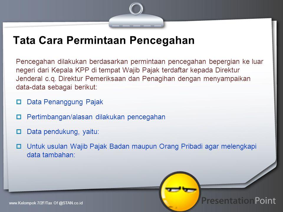 Your Logo Tata Cara Permintaan Pencegahan Pencegahan dilakukan berdasarkan permintaan pencegahan bepergian ke luar negeri dari Kepala KPP di tempat Wa