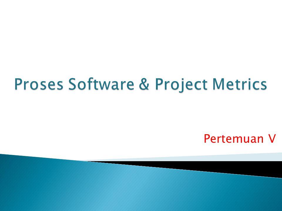  Pendahuluan  4.1. Software Metric  4.2. Size Oriented Metric  4.3. Function Oriented Metric