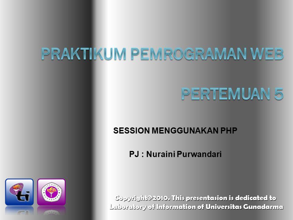 PEMBAHASAN  Pengertian Session  Kegunaan Session  Pengaturan Session  Fungsi-fungsi Built-in Session  Contoh Program Sederhana tentang Session