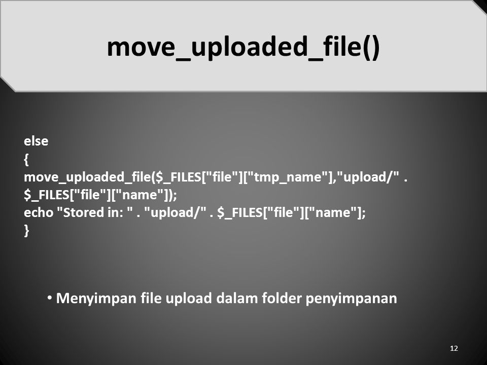 else { move_uploaded_file($_FILES[