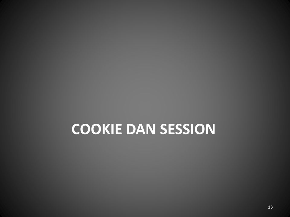 COOKIE DAN SESSION 13