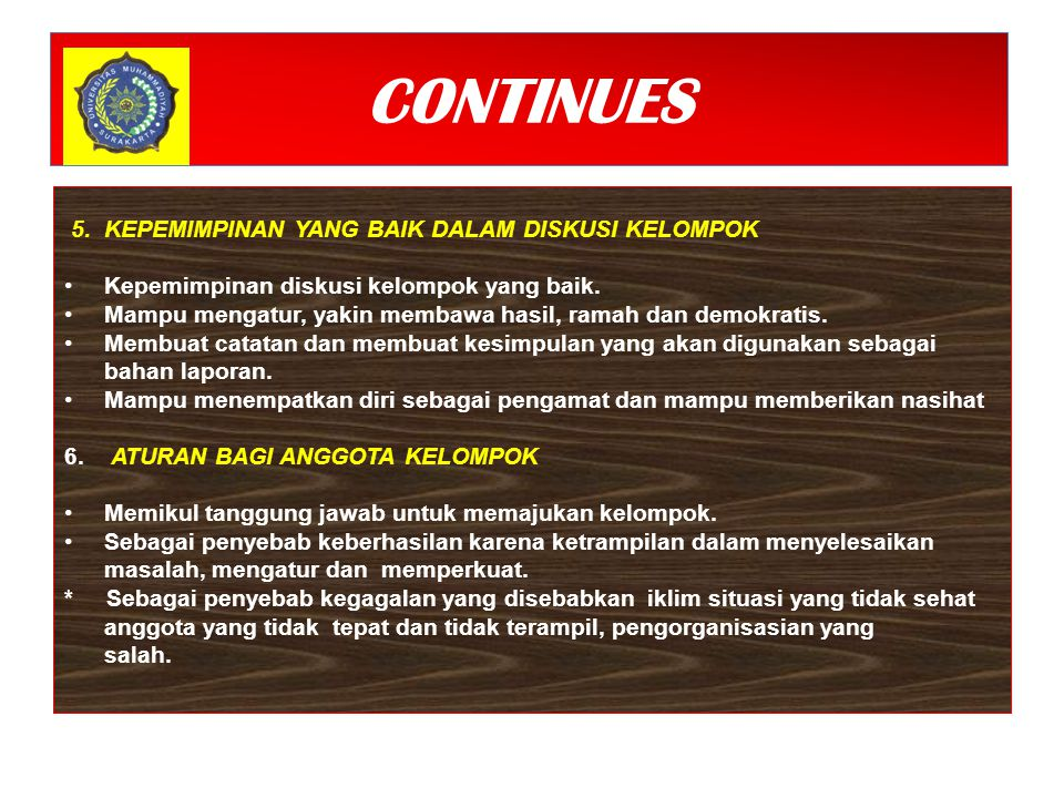 CONTINUES 5.KEPEMIMPINAN YANG BAIK DALAM DISKUSI KELOMPOK Kepemimpinan diskusi kelompok yang baik.