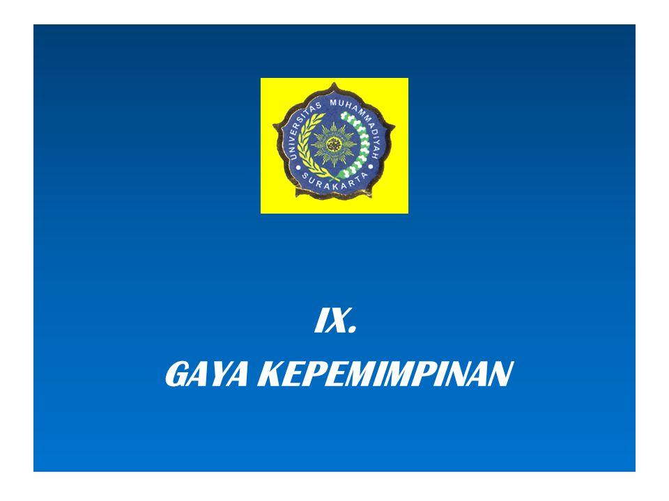 IX. GAYA KEPEMIMPINAN