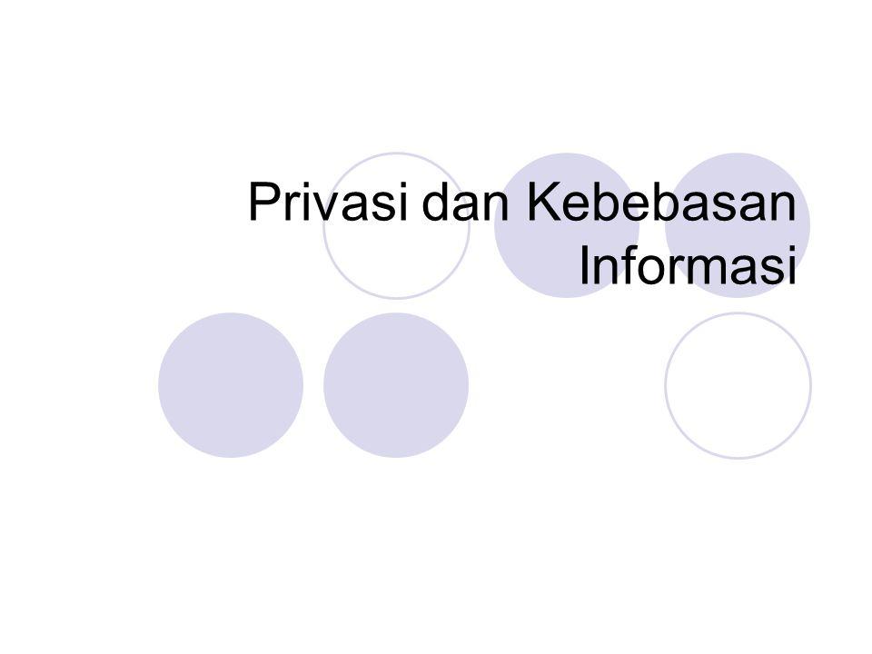 Privasi dan Kebebasan Informasi