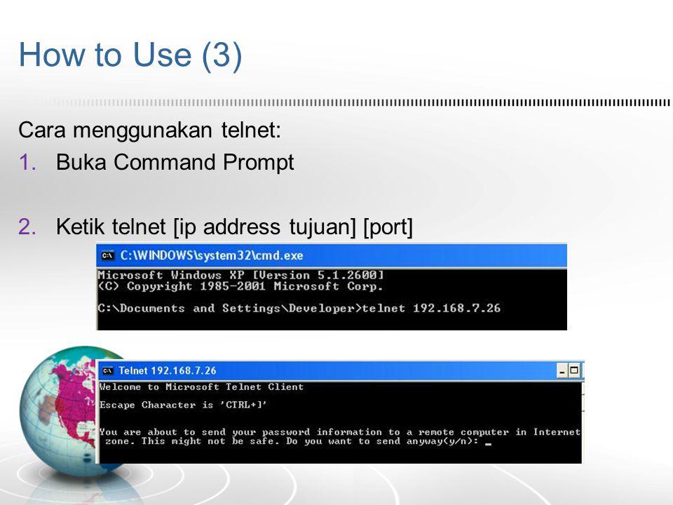 How to Use (4) 3.Masukan username untuk login dan password