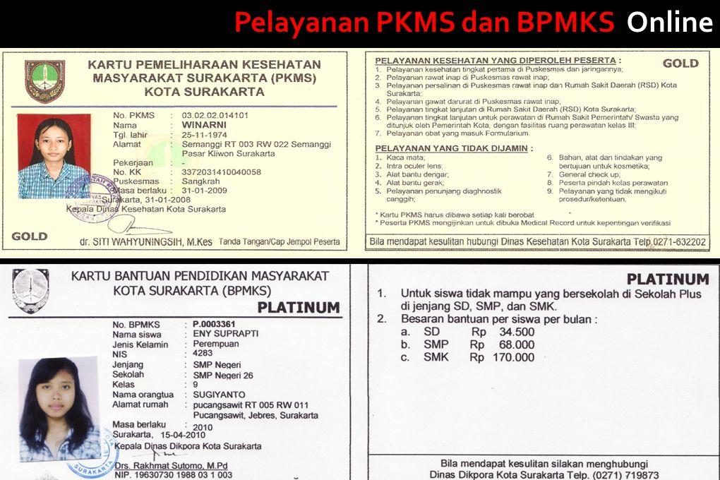 Pelayanan PKMS dan BPMKS Online