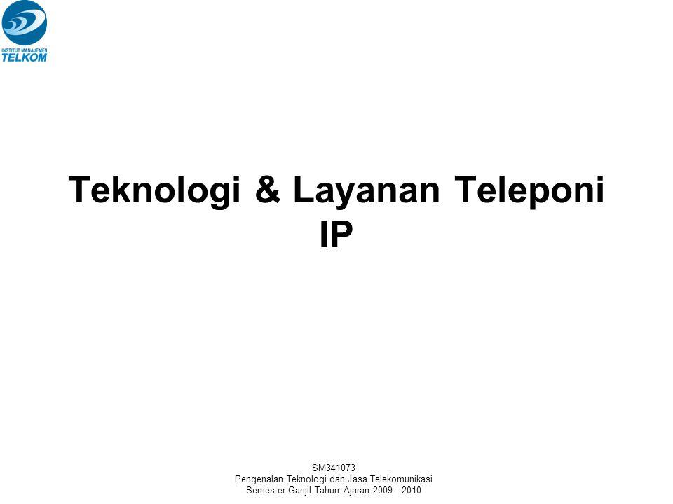 SM341073 Pengenalan Teknologi dan Jasa Telekomunikasi Semester Ganjil Tahun Ajaran 2009 - 2010 Modul 2 Teknologi dan Layanan Teleponi Bag.