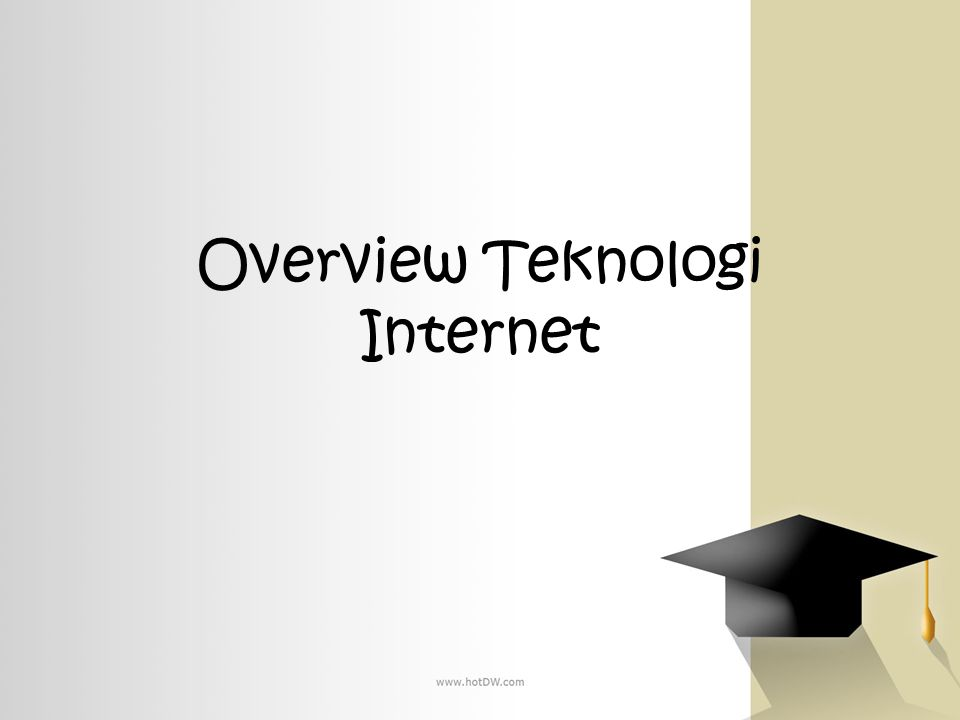 Overview Teknologi Internet