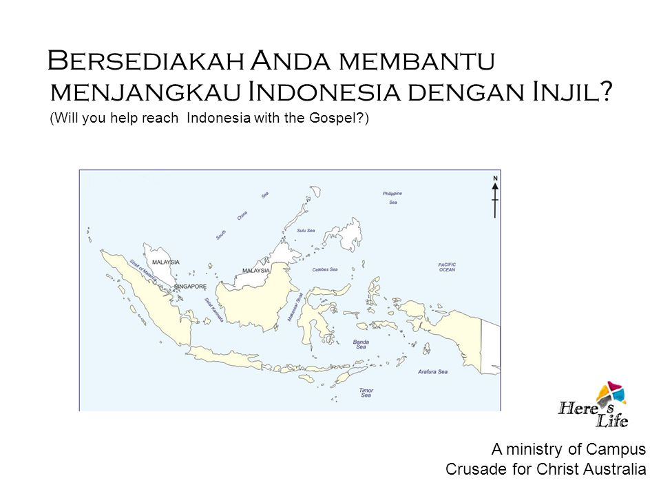 Bersediakah Anda membantu menjangkau Indonesia dengan Injil? (Will you help reach Indonesia with the Gospel?) A ministry of Campus Crusade for Christ