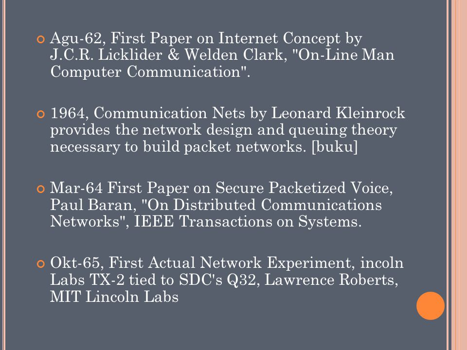 Okt-66, First Paper on Network Experiments, Thomas Marill & Lawrence Roberts, Toward a Cooperative Network of Time-Shared Computers , Fall AFIPS Conf.
