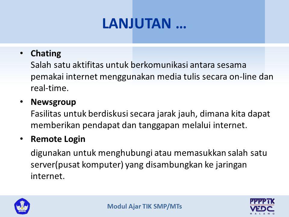 Modul Ajar TIK SMP/MTs Chating Salah satu aktifitas untuk berkomunikasi antara sesama pemakai internet menggunakan media tulis secara on-line dan real