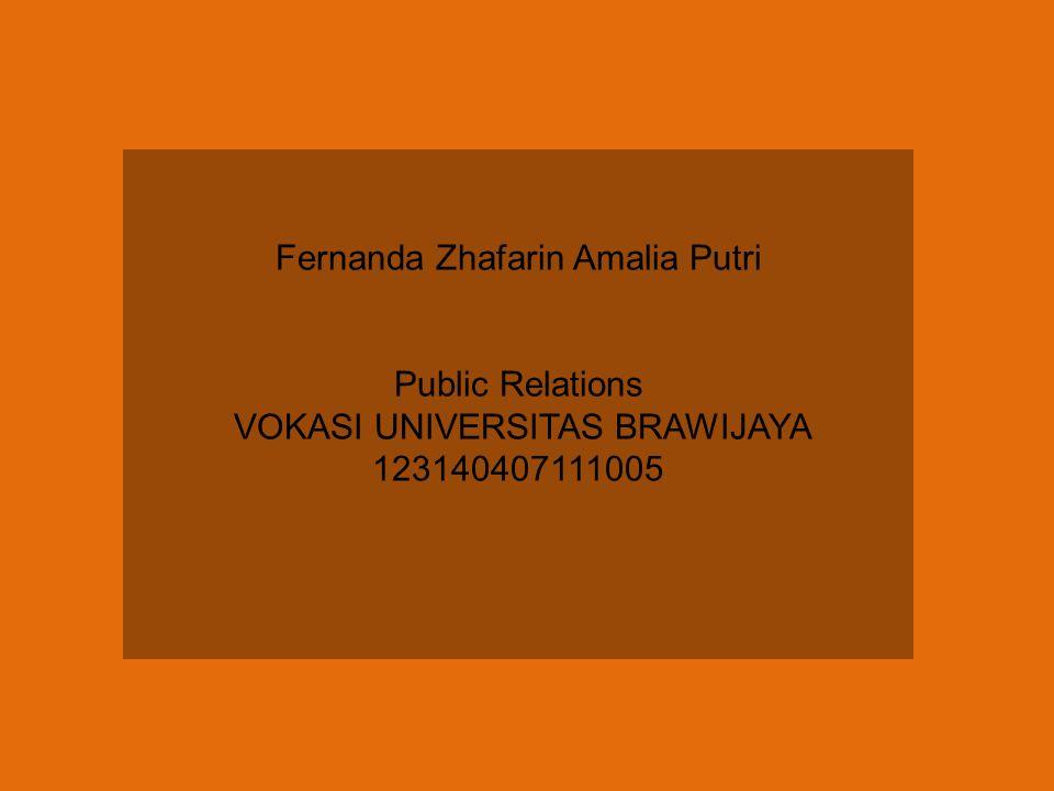 Fernanda Zhafarin Amalia Putri Public Relations VOKASI UNIVERSITAS BRAWIJAYA 123140407111005