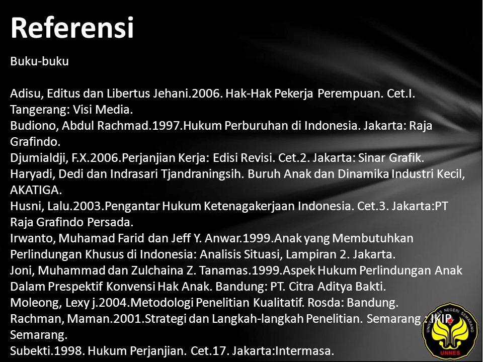 Referensi Buku-buku Adisu, Editus dan Libertus Jehani.2006.