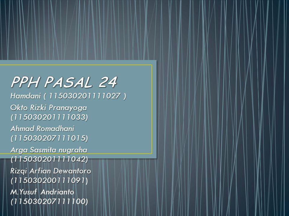 Hamdani ( 115030201111027 ) Okto Rizki Pranayoga (115030201111033) Ahmad Romadhani (115030207111015) Arga Sasmita nugraha (115030201111042) Rizqi Arfi