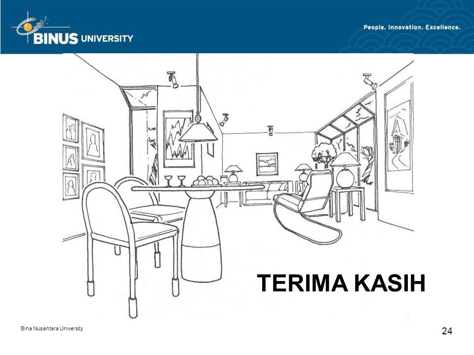 Bina Nusantara University 24 TERIMA KASIH