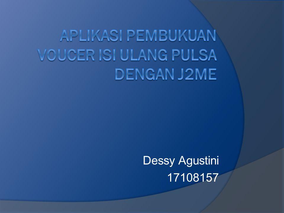Dessy Agustini 17108157