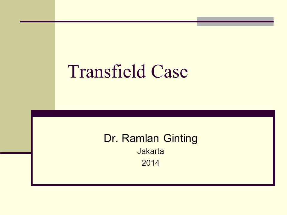 Transfield Case Dr. Ramlan Ginting Jakarta 2014