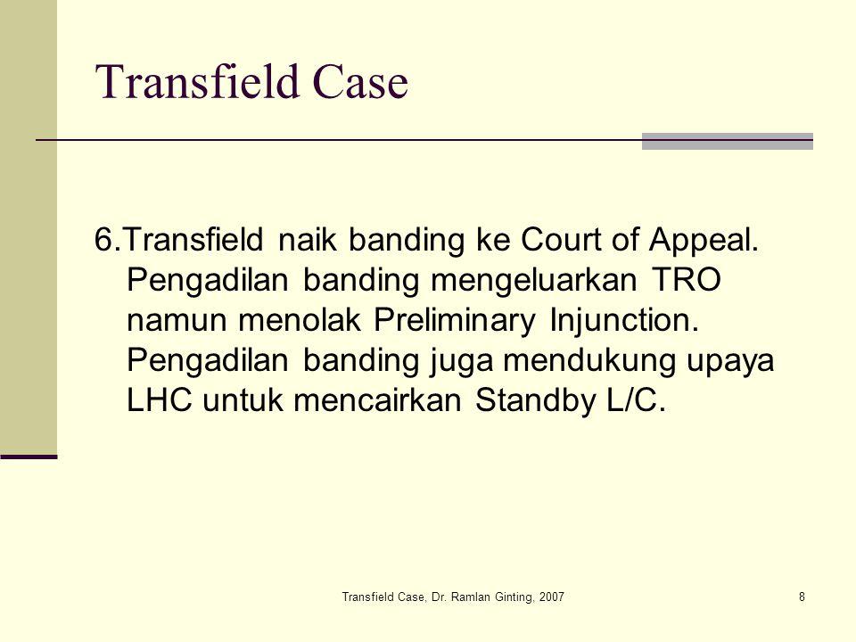Transfield Case, Dr.