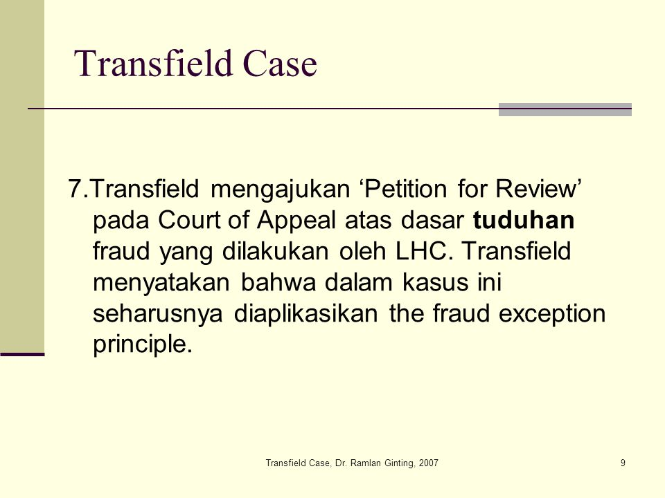 Transfield Case, Dr.
