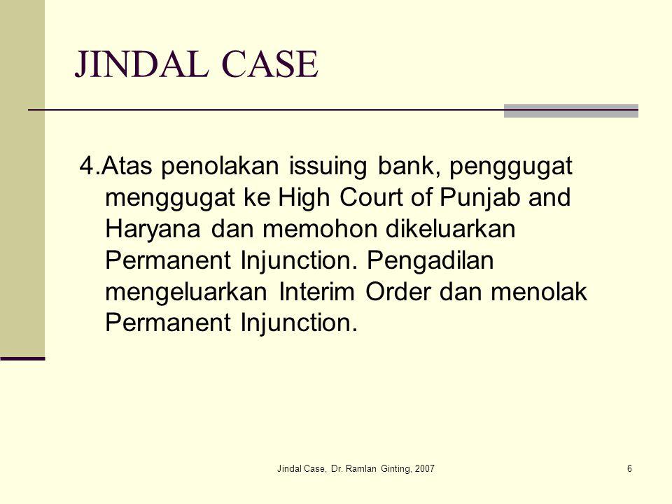 Jindal Case, Dr.Ramlan Ginting, 20077 JINDAL CASE 5.Penggugat naik banding ke High Court of Delhi.