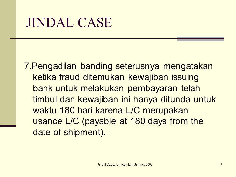 Jindal Case, Dr.