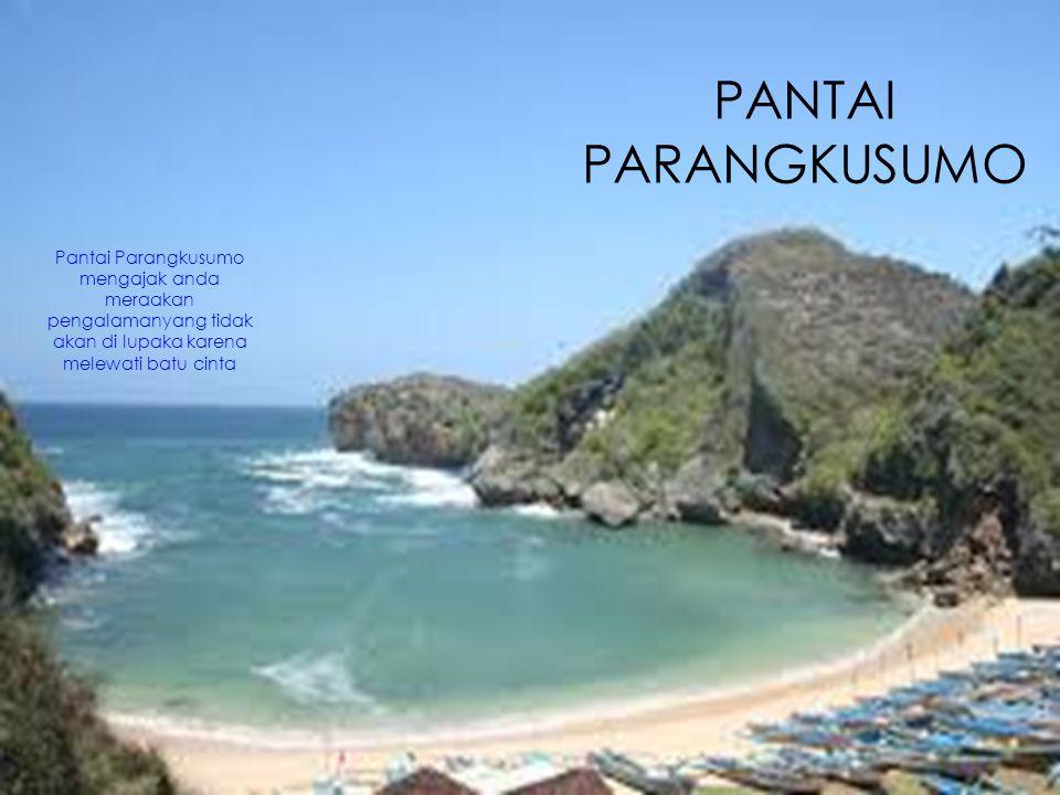 PANTAI PARANGKUSUMO Pantai Parangkusumo mengajak anda meraakan pengalamanyang tidak akan di lupaka karena melewati batu cinta