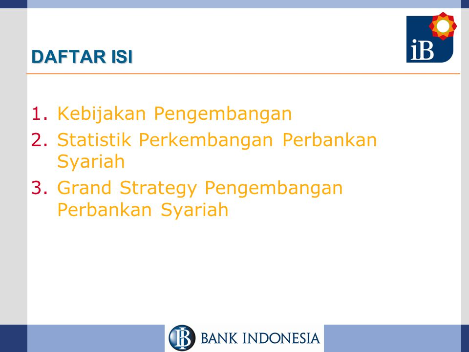 The Indonesian Islamic Financial & Fiscal Landscape Capital Market Insurance Pension Funds Finance Companies Micro Finance Pawn Shop Fiscal and Real Sector Social Sector Banking UU No.