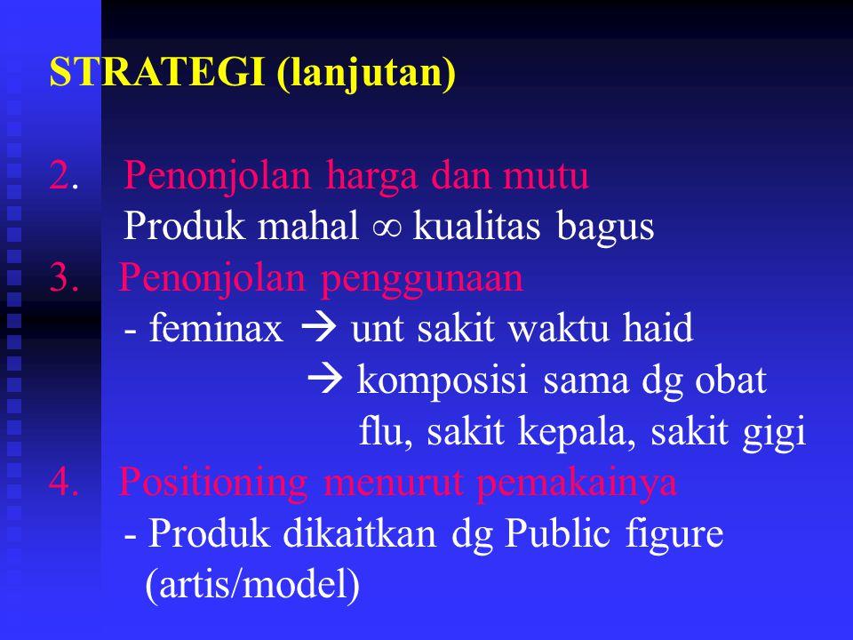 STRATEGI (lanjutan) 5.