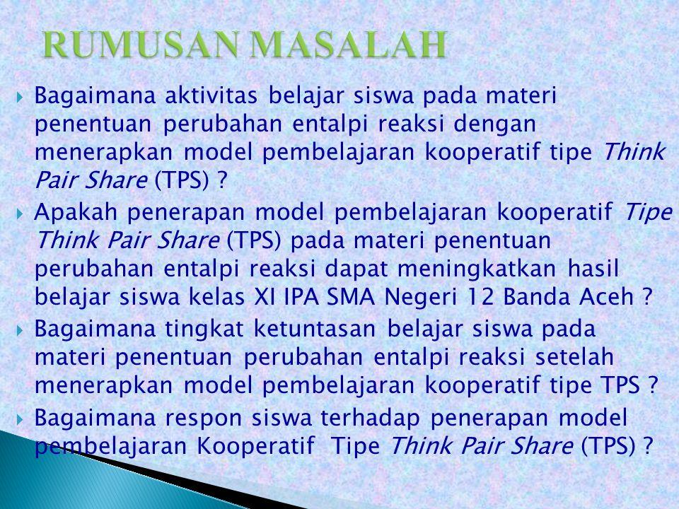  Diharapkan kepada guru bidang study khususnya kimia di SMA Negeri 12 Banda Aceh agar lebih aktif dalam menerapkan model pembelajaran yang dapat meningkatkan hasil belajar siswa sehingga siswa tidak jenuh dalam belajar.
