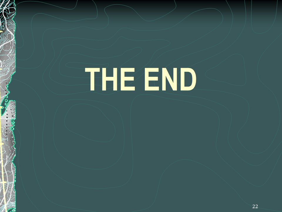 22 THE END