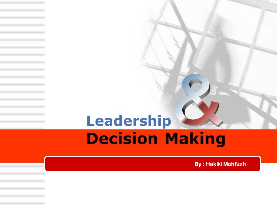 2 What is Decision Making Decision Making atau pengambilan keputusan adalah : Proses memilih sejumlah alternatif.
