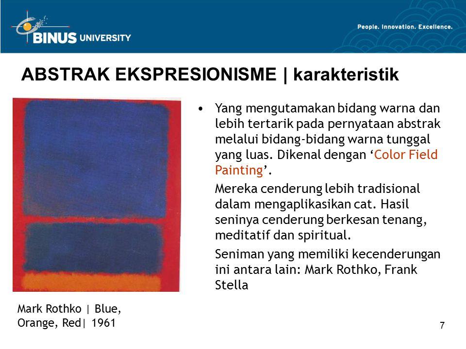 7 ABSTRAK EKSPRESIONISME | karakteristik Mark Rothko | Blue, Orange, Red| 1961 Yang mengutamakan bidang warna dan lebih tertarik pada pernyataan abstr